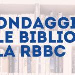 SONDAGGIO SULLE BIBLIOTECHE DELLA RBBC
