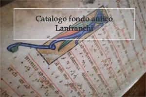 Catalogo Fondo Antico Lanfranchi